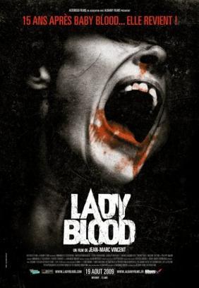 Baby blood et la suite Lady blood