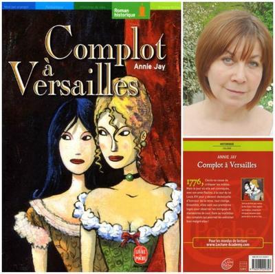 Complot à Versailles - Annie Jay