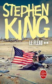 Le fléau, tome 2 - Stephen King