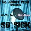 So Sick [Official Remix]