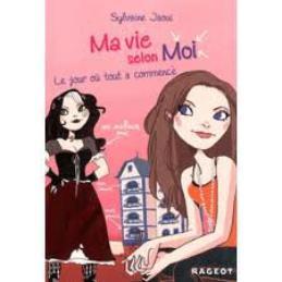 Ma vie selon moi ( tome 1 ) de Sylvane Jaovi