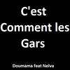C'est comment !! Feat Nelva