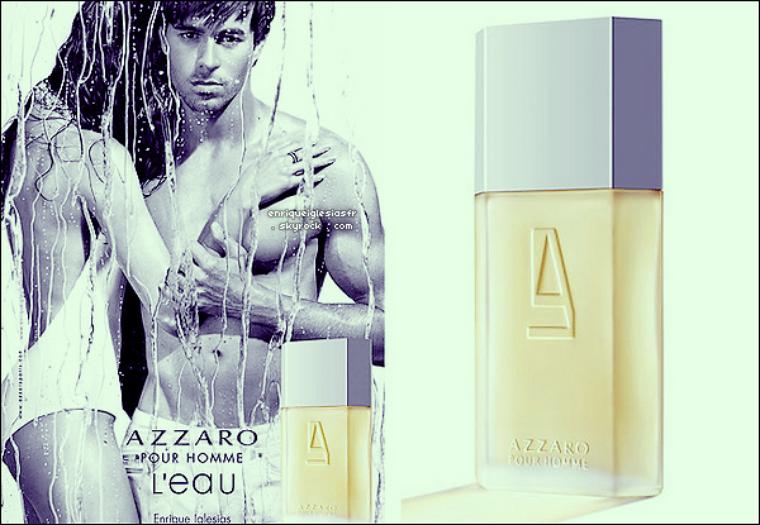 . Samedi 12 Février 2011 : Nouvelle affiche d'Enrique pour azzaro pour homme dont il est l'égéri  Flashback .