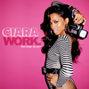 Da Playlist // Ciara - Work (ft. Missy Elliot)