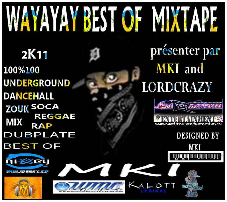 WAYAYAY  BEST OF MIXTAPE 2011 BY MKI SOUND