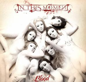 """""""Blood Blood Blood, pour more trough my veins"""" (Blood-In This Moment)"""