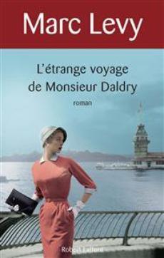 L'étrange voyage de Monsieur Daldry  ¤  Marc Levy