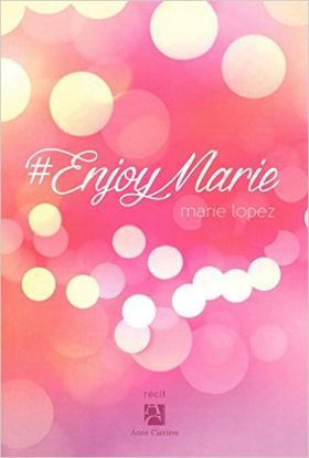 #Enjoy Marie de Marie Lopez