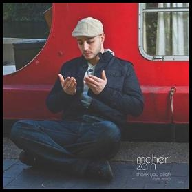 Thank you Allah / Maher Zain - The chosen one (2009)