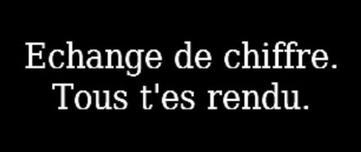 Echange de Chiffre & lettre