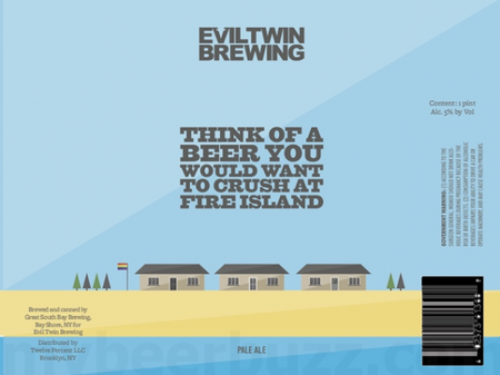 Review : Evil Twin Think of A Beer You Would Want To Crush On Fire Island