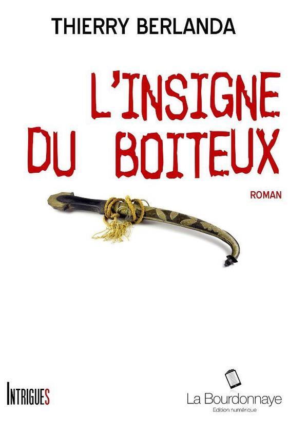 2014/61 - L'insigne du boiteux de Thierry Berlanda