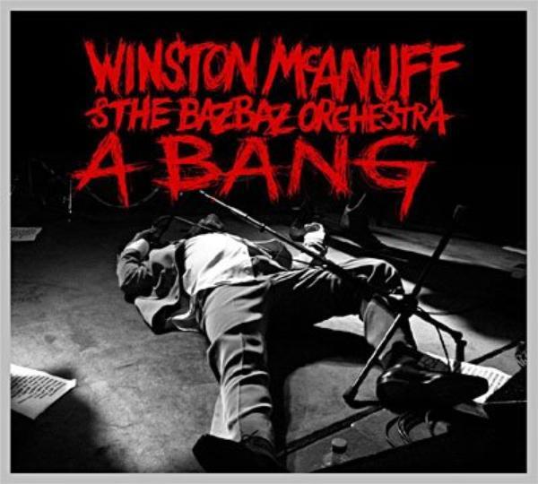 Winston Mc ANUFF & Camille BAZBAZ - LIVE