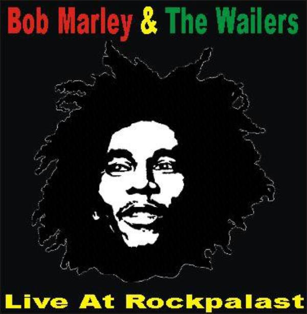 Bob MARLEY & THE WAILERS - LIVE AT ROCKPALAST (1980)
