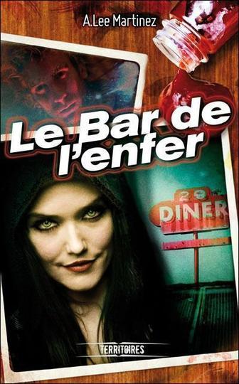 Le bar de l'enfer de A. Lee Martinez
