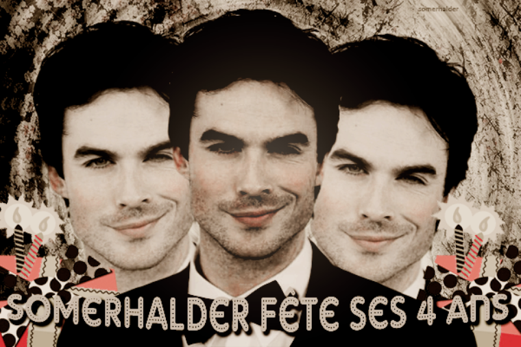 HAPPY BIRTHDAY SOMERHALDER ♥