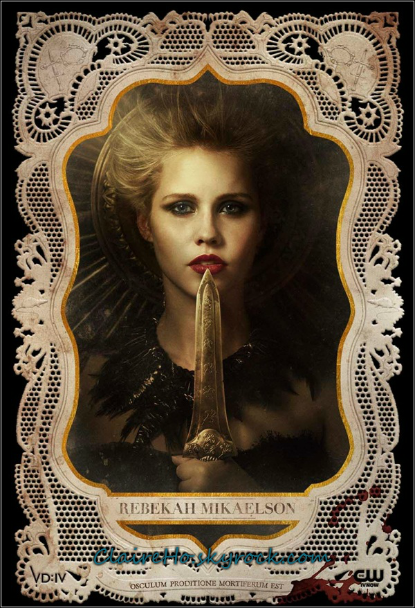 "_____________________________________________________________  Vampire Diaries - Affiche Claire as Rebekah. ""Osculum Proditione Mortiferum Est.""  ____________________________  Traduction du slogan : ""Le baiser est une trahison mortelle.""♥ _____________________________________________________________"