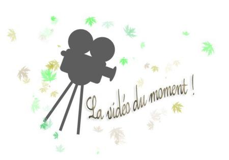 • La vidéo du moment •