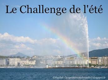 Le challenge de l'été