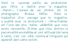 "* Seconde partie du photoshoot pour le magazine ""Nylon"".*"
