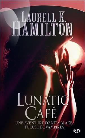 """Anita Blake, Lunatic Café"" de Laurell K Hamilton."