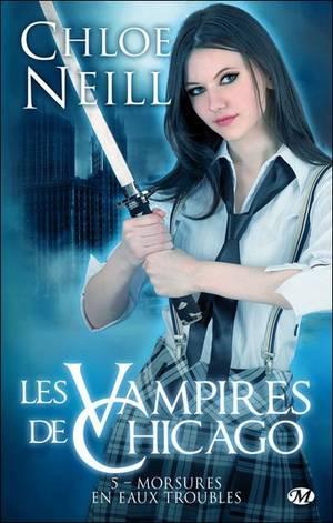 """""""Les Vampires de Chicago, Morsures en Eaux Troubles"""" de Chloé Neill."""