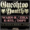 Gueshtoo Youth Warn-R Feat. Zika , K-Ryl LDH & Dspy