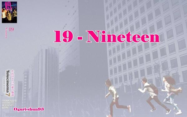 19 - Nineteen