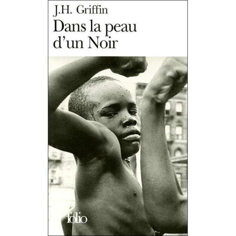 Dans la peau d'un noir de John Howard GRIFFIN