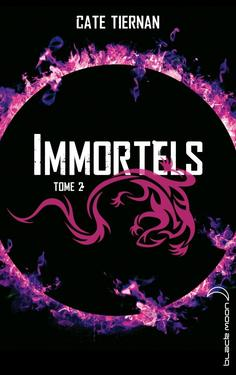 Immortels tome 2 Cate Tiernan