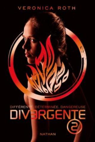 Divergente tome 2 de Veronica Roth