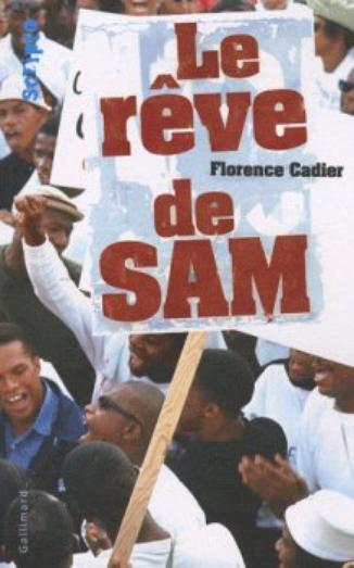 Le rêve de Sam de Florence Cadier