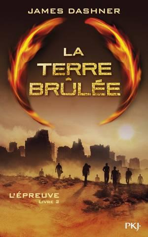 La terre brûlée , L'épreuve tome 2 de James Dashner