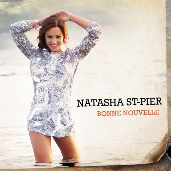 La bonne Nouvelle de Natasha - St - Pier