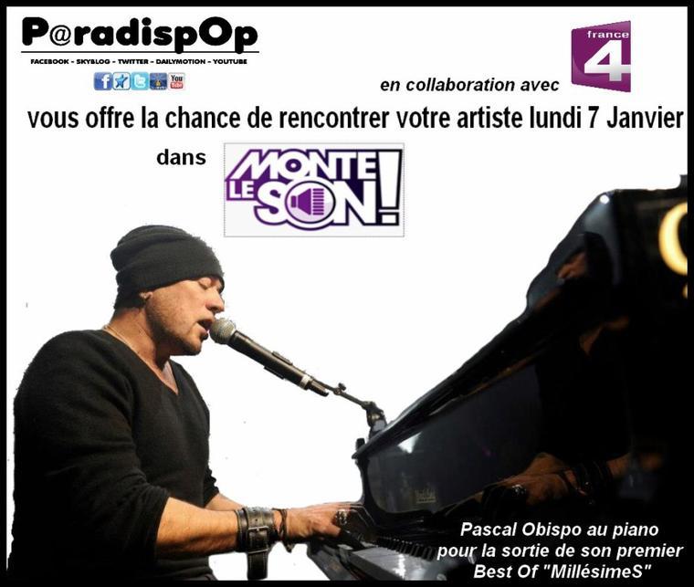 """Lundi enregistrement """"Monte le Son"""" LIVE Pascal Obispo - France 4 -"""
