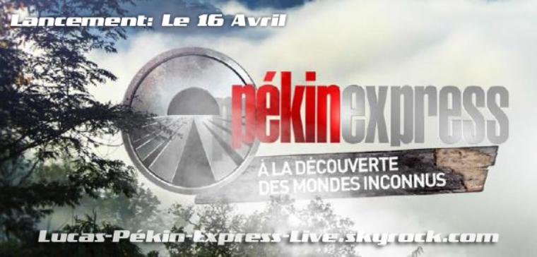 LANCEMENT- Pékin Express : A la découverte des mondes inconnus le 16 avril à 20h50 !