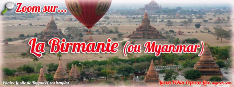 BONUS - Zoom sur... la Birmanie