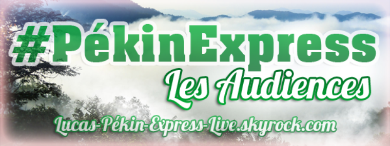 #PékinExpress - Les Audiences