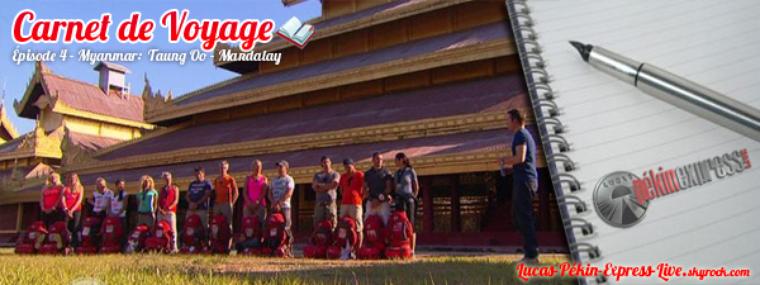 DEBRIEF - Carnet de Voyage: Épisode 4 - Myanmar: Taung Oo - Mandalay (par le site de Bagan)