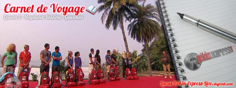 DEBRIEF - Carnet de Voyage: Épisode 5 - Nagaland: Khidima - Guwahati