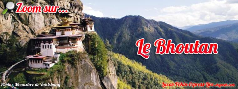 BONUS - Zoom sur... le Bhoutan