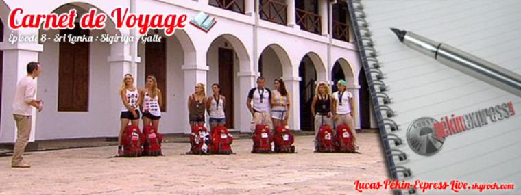 DEBRIEF - Carnet de Voyage: Épisode 8 - Sri Lanka : Sigiriya - Galle