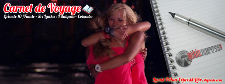DEBRIEF - Carnet de Voyage: Épisode 10/FINALE - Kitulgala - Colombo