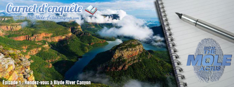 #DEBRIEF : Carnet d'enquête - Episode 1 : Rendez-vous à Blyde River Canyon