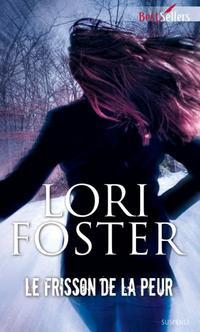 Elle ne l'aurait sans doute jamais admis, mais elle avait besoin d'un ami, d'un confident, et si ça le mettait à la torture quelle importance ? by Lori Foster