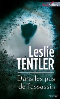 Elle avait définitivement sombré dans un monde sans mémoire, peuplé d'ombres, une parade comme une autre au chagrin et à la honte by Leslie Tentler