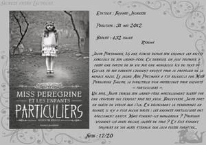 Miss Peregrine et les enfants particuliers Tome 1 de Ransom Riggs
