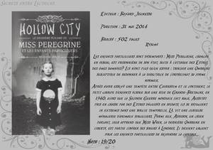 Miss Peregrine et les enfants particuliers Tome 2 : Hollow City de Ransom Riggs