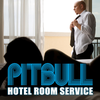 Pitbull - Room Service
