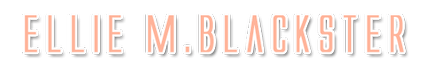 Ellie M. Blackster
